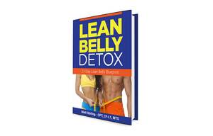 OMG!! SHOCKING TRUTH EXPOSED HERE!! – Lean Belly Detox Review