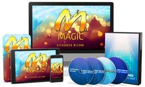Manifestation Magic Alexander J wilson Reviews - Find The Hidden Truth!