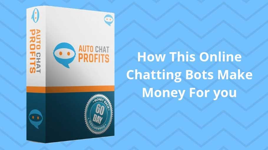 How Does Auto Chat Profits Works For Make Money Online? Auto Chat Profits Review - Is This Software Really Profitable? FREE DOWNLOAD PDF