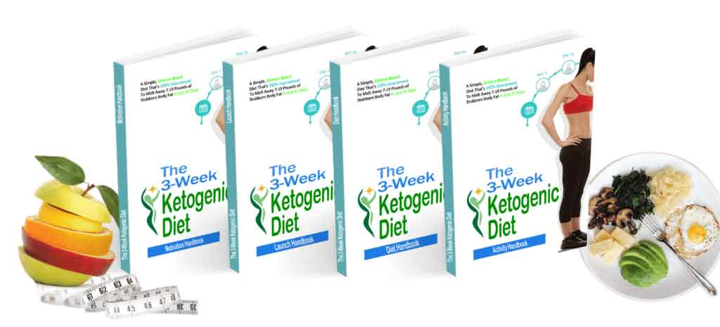 About The 3 Week Ketogenic Diet Learn all the insider secrets behind effective The 3 Week Ketogenic Diet