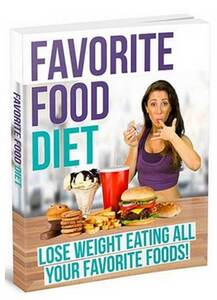The Favorite Food Diet By Chrissie Mitchell The Favorite Food Diet - Does It Really Work?