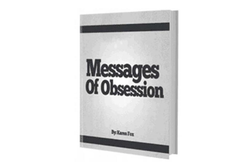 Examples of Messages in Message of Obsession by Karen Fox