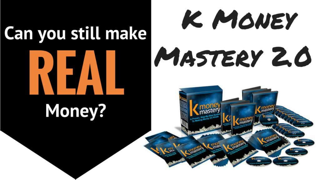 K Money Mastery 2.0, A Proven, Step-By-Step System To Making Money On Kindle, ABest Reviews
