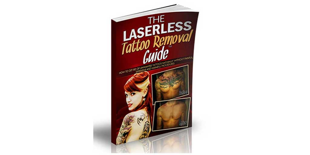 Laserless Tattoo Removal Guide Review – Does Natural Tattoo Removal Exist?