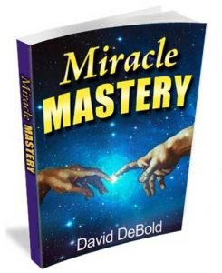 Miracle Mastery By David DeBold Miracle Mastery Review- Genuine Opinion of David Debold's Book ...
