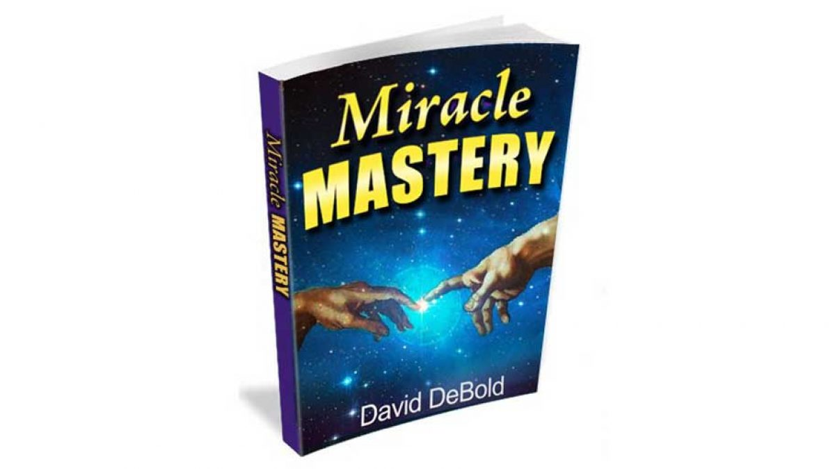Miracle Mastery Reviews Genuine Opinion of David Debold's Book