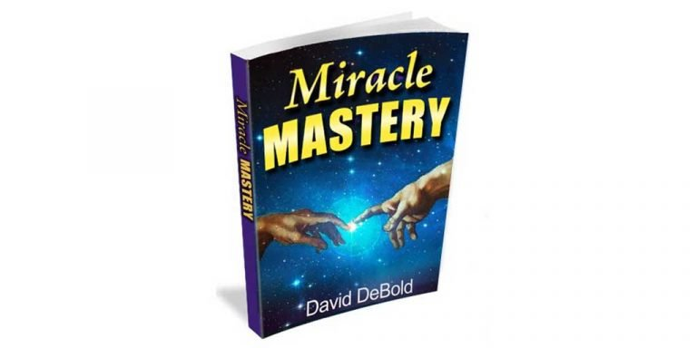 Miracle Mastery Review- Genuine Opinion of David Debold's Book …