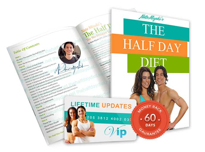 The Half Day Diet Review. PDF The Half Day™ Diet (Created by Nate Miyaki) - Trick Your Body Into Burn..