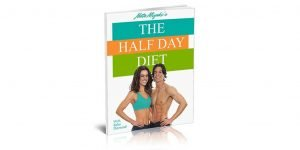 Half Day Diet Review-  (Created by Nate Miyaki) – Trick Your Body Into Burn..