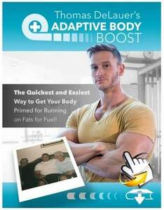 Adaptive Body Boost By Thomas DeLauer Reviews PDF Free Download