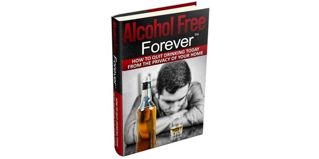 Alcohol Free Forever Review — What You Should Know Before Buying