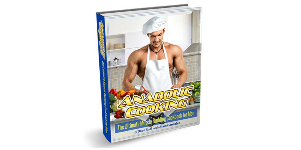 Anabolic Cooking Cookbook: The Ultimate Muscle Building…