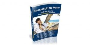 Hemorrhoid No More: Cure Hemorrhoids & Constipation Naturally ! by …
