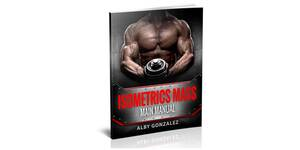 Alby Gonzalez's Isometrics Mass Exercises Review – Good For Building Muscle?