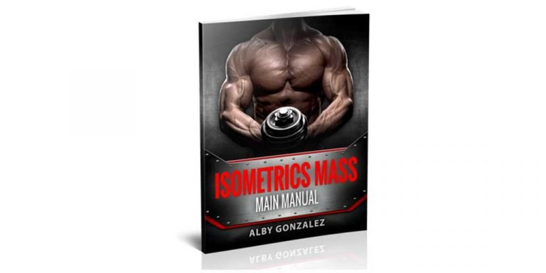 Alby Gonzalez by Isometrics Mass Exercises – Good For Building Muscle?