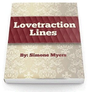 Lovetraction Lines By Simone Myers
