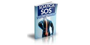 Sciatica SOS – Your Guide To Eliminating The Back Pain In 7 Days Or …