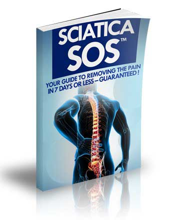 Sciatica SOS - Your Guide To Eliminating The Back Pain In 7 Days Or ...