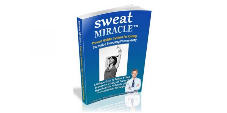 Sweat Miracle No Sweat The No Miracle Cure Guide to Understand