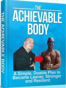 The Achievable Body Review. PDF Free Download