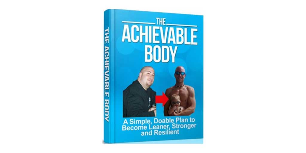 The Achievable Body Review: Can Mike Whitfield Help You Burn Fat?