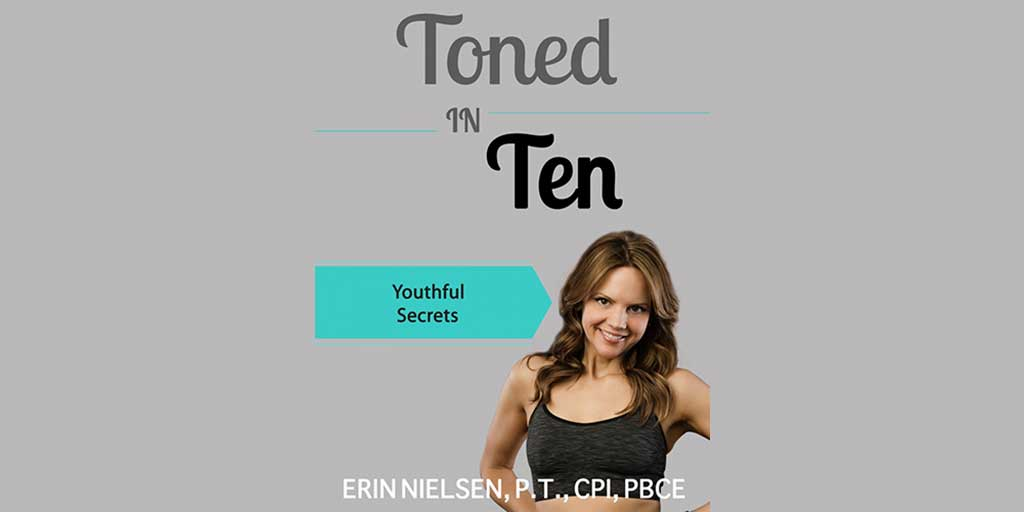 Toned In Ten Reviews – Does Erin Nielsen Fitness Work?