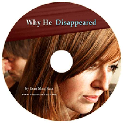 Why He Disappeared • Dating Coach - Evan Marc Katz..