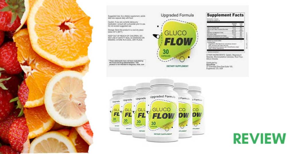 GlucoFlow Review – Ingredients are Clinically Tested? MUST READ